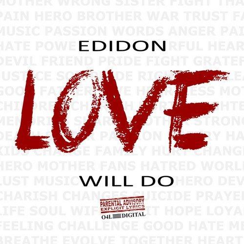 http://rap.3dn.ru/00000c/00-EDIDON-Love_Will_Do-front.jpg